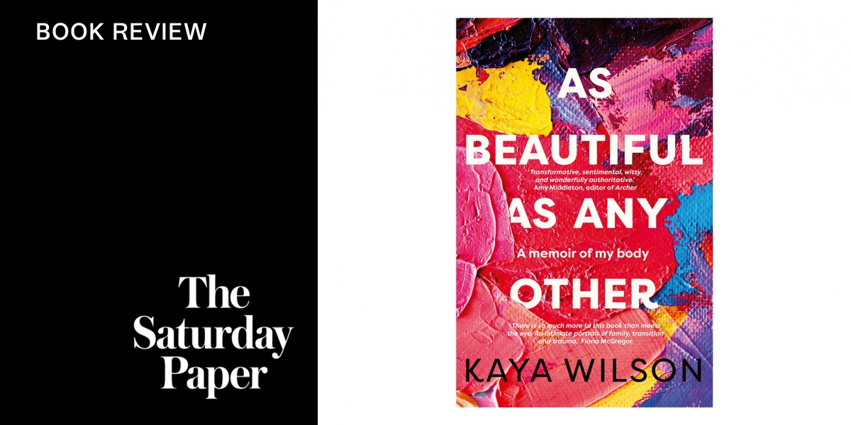 The Saturday Paper book review graphic showing the cover of Kaya Wilson's As Beautiful As Any Other